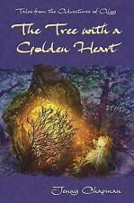 The Tree with a Golden Heart by Jenny Chapman (2015, Hardcover)