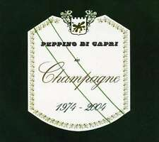 Champagne 1974-2004 - Peppino Di Capri CD