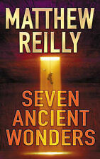 Seven Ancient Wonders by Matthew Reilly (Hardback, 2006)