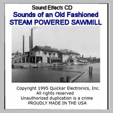 SOUNDS OF A STEAM POWERED SAWMILL SOUND EFFECTS CD FOR O SCALE MODEL RAILROADS