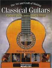 The Art and Craft of Making Classical Guitars, Rodriguez, Manuel, Good Book