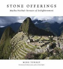 Stone Offerings: Machu Picchu's Terraces of Enlightenment-ExLibrary
