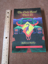 Rural Kentucky Fiction Dysfunctional Family The Only Road There Is Bailey