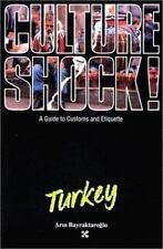Culture Shock! Turkey (Culture Shock! A Survival Guide to Customs & Etiquette)