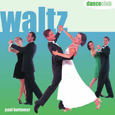 Paul Bottomer Waltz (Dance Club) Very Good Book