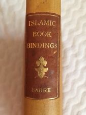 Islamic Book Bindings ~ 1923 Hardcover ~ Gorgeous, Rare and Limited Edition!