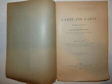 Accademia Lincei, D'Ovidio: L'Arte per l'arte Discorso Seduta reale 1905 Roma