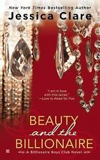 Beauty and the Billionaire: Billionaire Boys Club Novel by Clare, Jessica, Good