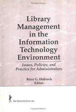 Library Management in the Information Technology Environment: Issues, Policies,