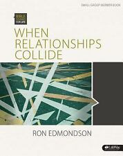 Bible Studies for Life (Bsfl): Bible Studies for Life: When Relationships...