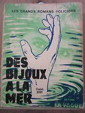 Elisabeth Grigny: Des Bijoux à la mer/Editions La Vague, Gds Romans Policiers 67