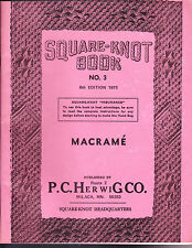 Square Knot Book No. 3 Macrame, P C Herwig, 1975 6th Edition