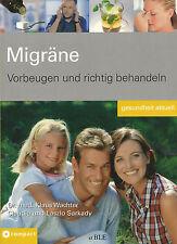Vorbeugen und richtig behandeln + Migräne + Kopfschmerz + Symptome + Krankheit