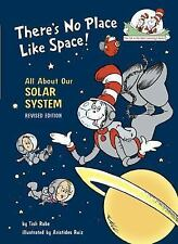 Dr Seuss - Theres No Place Like Space (1999) - New - Trade Cloth (Hardcover