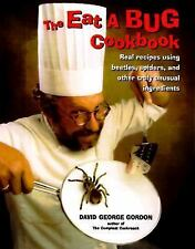 The Eat-a-bug Cookbook By David George Gordon (Paperback 1998)