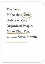 The Ten, Make That Nine, Habits of Very Organized People. Make That Ten.: The Tw