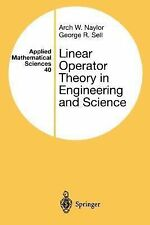 Applied Mathematical Sciences Ser.: Linear Operator Theory in Engineering and...