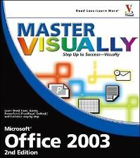 Master VISUALLY Office 2003 by Toot, Michael S.