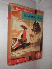 IL NUMERO UNO Hans Ruesch Nash Hercus Garzanti Serie romanzi d oggi 3 1954 libro