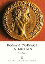ROMAN COINAGE IN BRITAIN - BOOK by P J CASEY - SHIRE ALBUM ARCHAEOLOGY No 12