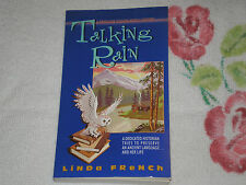 Talking Rain by Linda French  *SIGNED*    -pb-   -JA
