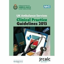 JRCALC UK Ambulance Services Clinical Practice Guidelines 9781859593639 A4 2013