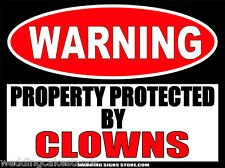 Clowns Funny Warning Sign Bumper Sticker Decal DZ WS413