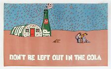 "1971, 60""x36"" (1 of only 7) 7Up UnCola Milton Glaser poster ""Don't Be Left Out.."