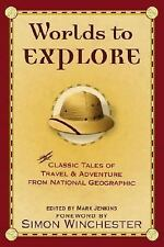 Worlds to Explore: Classic Tales of Travel and Adventure from National-ExLibrary