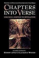 Chapters into Verse: Poetry in English Inspired by the Bible Volume 2: Gospels t