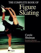 TheComplete Book of Figure Skating by Schulman, Carol ( Author ) ON Oct-01-2001