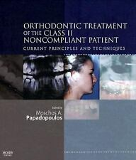 Orthodontic Treatment of the Class II Noncompliant Patient: Current Principles a