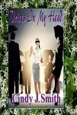 Voices in My Head by Cindy Smith (2013, Paperback)