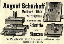August Schürhoff Velbert WERKZEUGFABRIK Historische Reklame von 1908