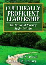 NEW - Culturally Proficient Leadership: The Personal Journey Begins Within