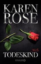Todeskind  Karen Rose Thriller Taschenbuch  ++Ungelesenes++