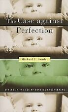 The Case against Perfection: Ethics in the Age of Genetic Engineering