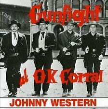 Gunfight At The O.K. Corral - Johnny Western (1993, CD NEUF)