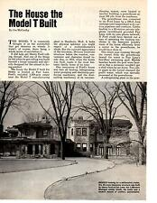 THE HOUSE THAT MODEL T BUILT  - (HENRY FORD FAIRLANE)  ~  RARE 3-PAGE ARTICLE
