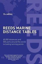 Reeds Marine Distance Tables 13th edition (Reed's Professional), Miranda Delmar-