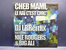 """MAXI 12"""" CHEB MAMI Le rai c'est chic NILE RODGERS / BIG ALI 8978576 0"""