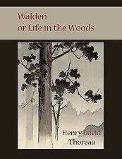 Walden or Life in the Woods by Henry David Thoreau (2009, Paperback)