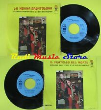 LP 45 7'' GERMANO MONTEFIORI ORCHESTRA La nonna brontolona Fratello no cd mc dvd