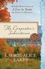 The Carpenter's Inheritance: Also Includes Bonus Story of A Love so Tender by Tr