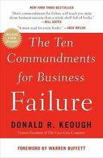 The Ten Commandments for Business Failure by Donald R. Keough (2011, Paperback)