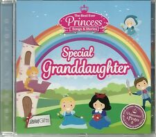 SPECIAL GRANDDAUGHTER - THE BEST EVER PRINCESS SONGS & STORIES CHILDREN'S CD