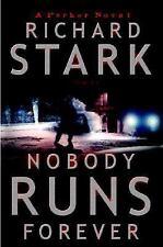 Nobody Runs Forever by Stark, Richard