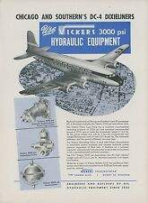 1946 Vickers Aviation Hydraulic Ad Chicago & Southern Douglas DC-4 Dixieliner