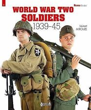 World War Two Soldiers: 1939-1945 (Militaria Guides), , Mirouze, Laurent, Very G
