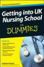 Getting into UK Nursing School for Dummies by Consumer Dummies Staff and...